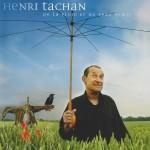 Henri Tachan - CD 2007
